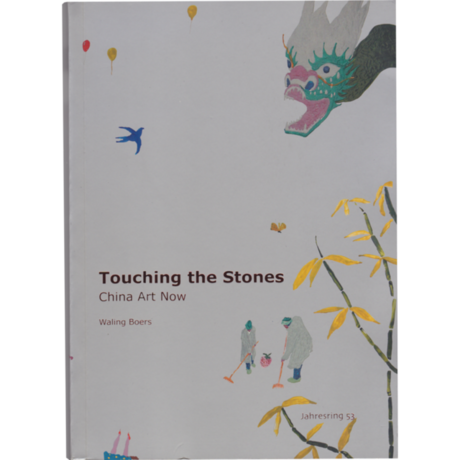 Touching the Stone – China Kunst Heute